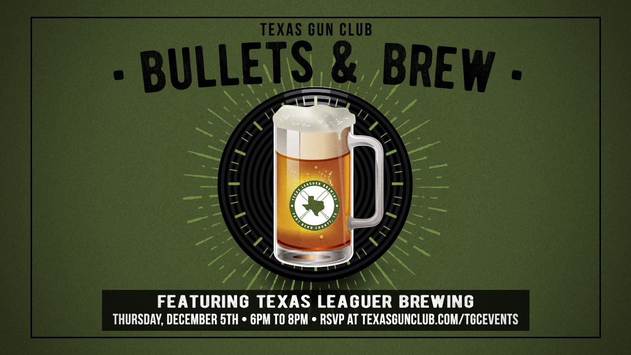 Bullets and Brew with Texas Leaguer Brewing