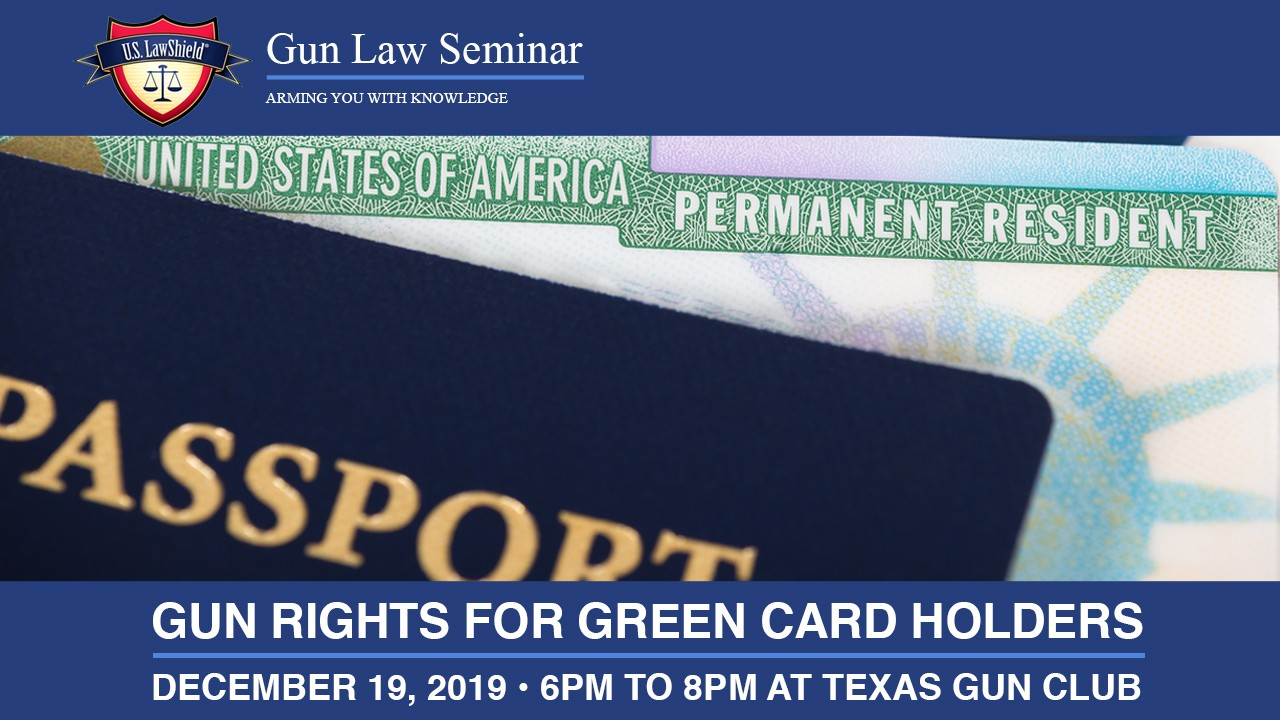 gun rights for green card holders